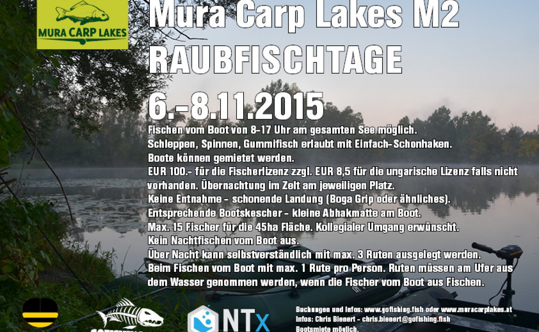 Mura Carp Lakes M2 Raubfischtage  6.-8.11.2015